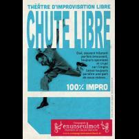Improvisation Théâtre Improvisation Lyon Théâtre Improvisation Bordeaux Chute libre à l'Improvidence