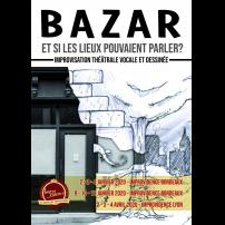 Improvisation Théâtre Improvisation Lyon Théâtre Improvisation Bordeaux Bazar à l'Improvidence
