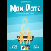 Improvisation Théâtre Improvisation Lyon Théâtre Improvisation Bordeaux Mon pote à l'Improvidence