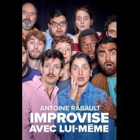 Improvisation Théâtre Improvisation Lyon Théâtre Improvisation Bordeaux Antoine Rabault improvise avec lui-même  à l'Improvidence