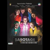 Improvisation Théâtre Improvisation Lyon Théâtre Improvisation Bordeaux Sabotage à l'Improvidence