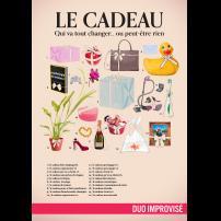Improvisation Théâtre Improvisation Lyon Théâtre Improvisation Bordeaux Le cadeau à l'Improvidence