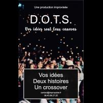 Improvisation Théâtre Improvisation Lyon Théâtre Improvisation Bordeaux DOTS à l'Improvidence