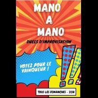 Improvisation Théâtre Improvisation Lyon Théâtre Improvisation Bordeaux Mano à Mano à l'Improvidence